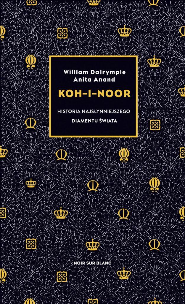"""Artykuł powstał w oparciu o książkę Williama Dalrymple'a, i Anity Anand pod tytułem """"Koh-i-noor. Historia najsłynniejszego diamentu świata"""" (Noir sur Blanc 2019)."""
