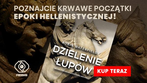 https://www.empik.com/dzielenie-lupow-wojna-o-imperium-aleksandra-wielkiego-waterfield-robin,p1229005106,ksiazka-p