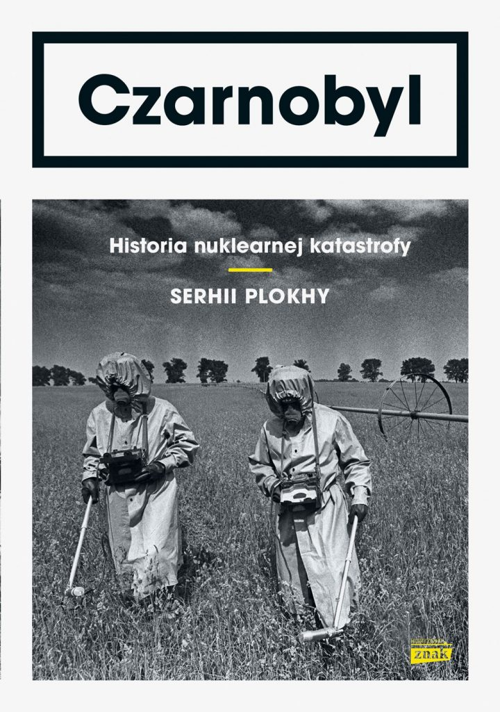 "Tekst stanowi fragment książki Serhia Plokhy'ego pod tytułem ""Czarnobyl. Historia nuklearnej katastrofy"" (Znak Horyzont 2019)."
