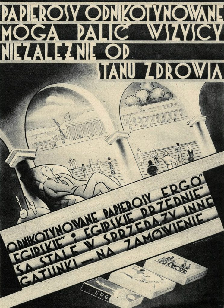 W przedwojennej Polsce można było kupić trzy marki odnikotynowanych papierosów. Kosztowały od 6 (Ergo) do 10 groszy (Egipskie przednie) za sztukę.