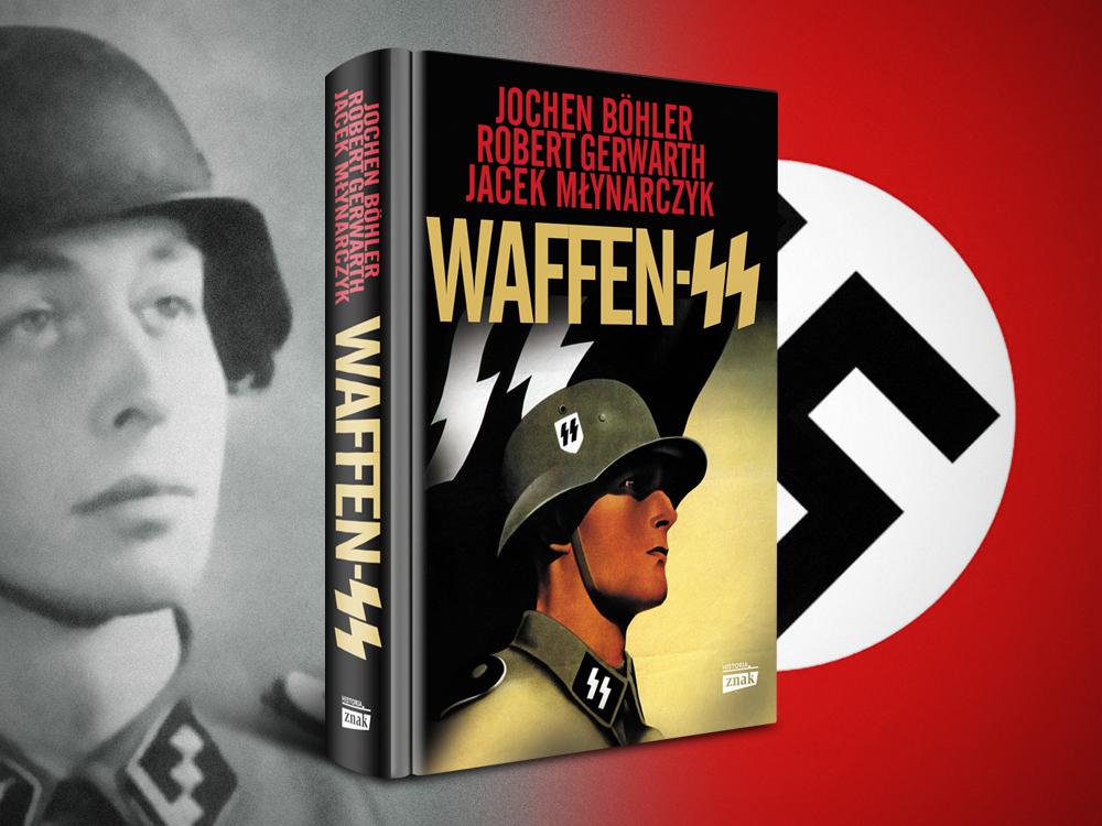 Tekst stanowi fragment jednego z rozdziałów książki Waffen SS (Znak Horyzont 2019).