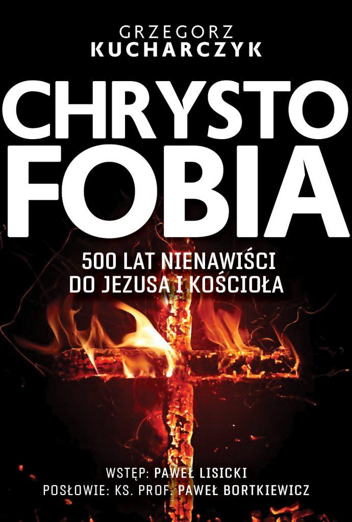 Tekst stanowi fragment książki Grzegorza Kucharczyka pod tytułem Chrystofobia. 500 lat nienawiści do Jezusa i Kościoła (Fronda 2020).