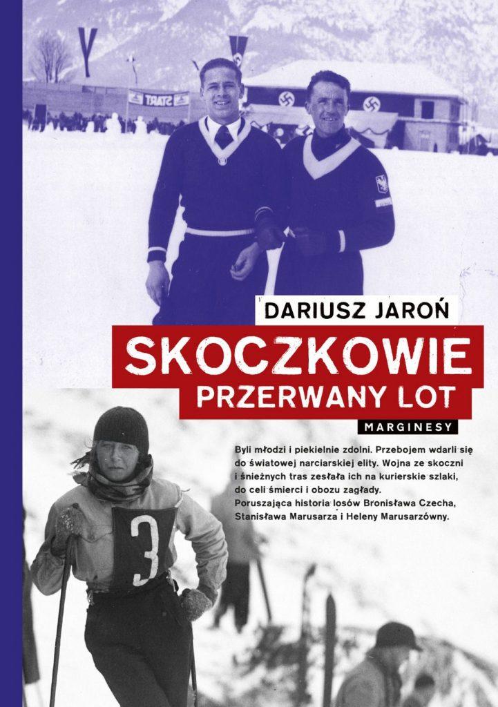 Tekst stanowi fragment książki Dariusza Jaronia pod tytułem Skoczkowie. Przerwany lot (Marginesy 2020).