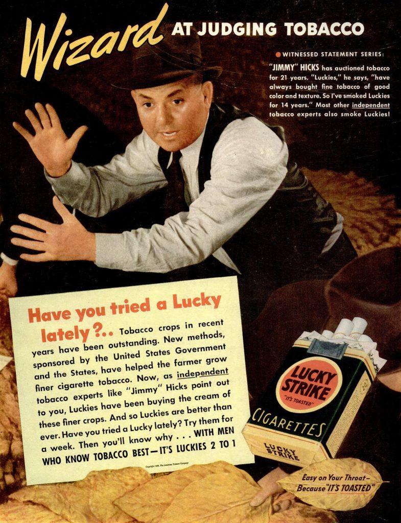 W połowie lat 30. Amerykanie wypalali rocznie aż 3,6 kilograma tytoniu na głowę mieszkańca. Na ilustracji amerykańska reklama papierosów z tego okresu.