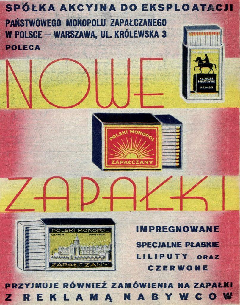 W przedwojennej Polsce funkcjonował również monopol zapałczany (domena publiczna).