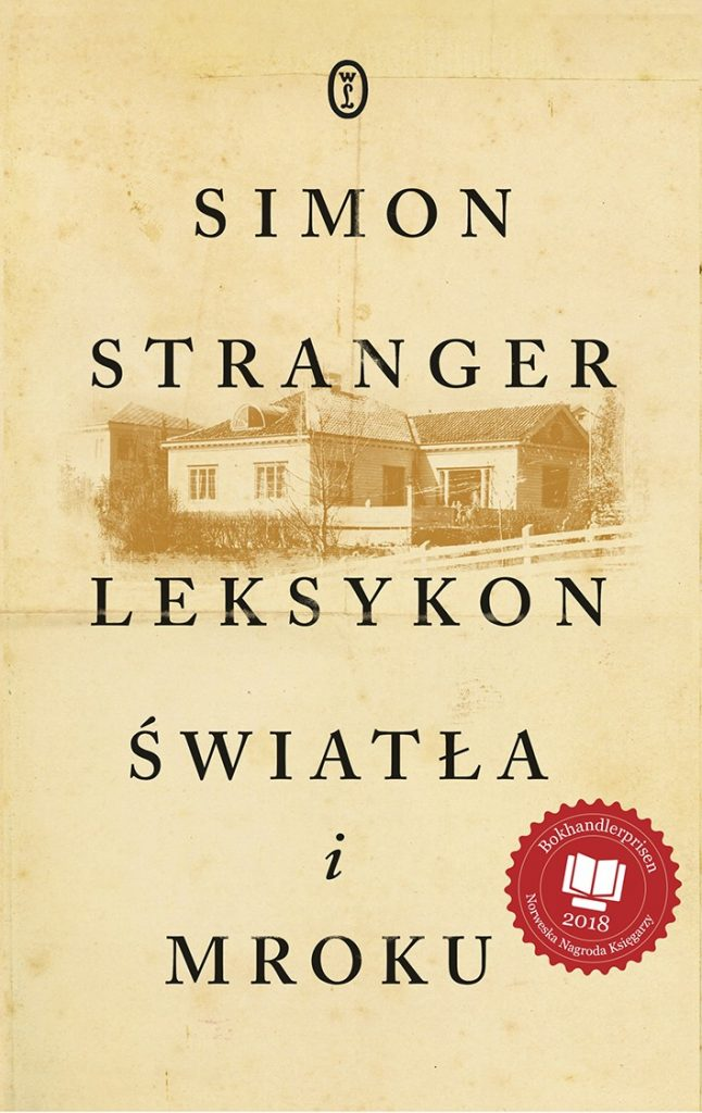 Inspiracją do powstania tego artykułu stała się powieść Simona Strangera pod tytułem Leksykon światła i mroku (Świat Książki 2020). Opisuje ona losy żydowskiej rodziny oraz ich oprawców w okupowanej Norwegii.