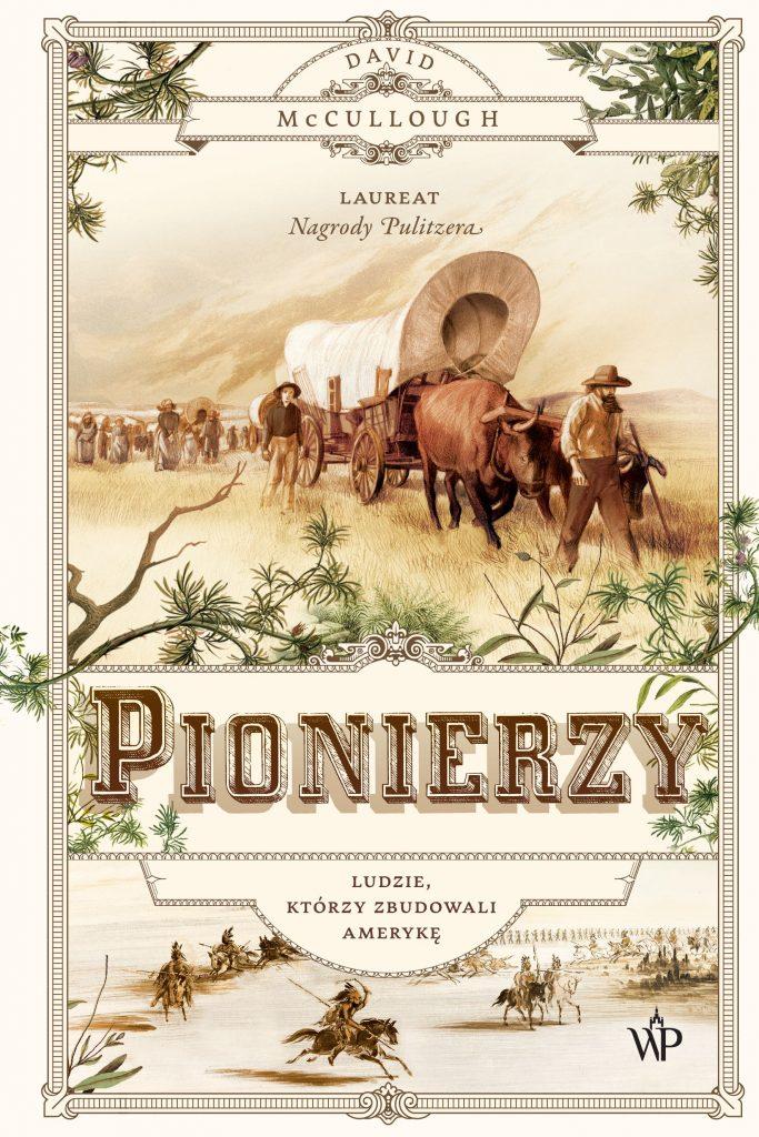 Dramatyczna panorama początków Ameryki nakreślona piórem dwukrotnego zdobywcy Nagrody Pulitzera już w sprzedaży.