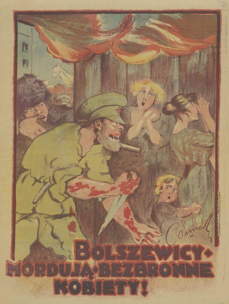 Polski plakat z 1920 roku, ostrzegający przed tym jaki los czeka kobiety z rąk bolszewików (domena publiczna).