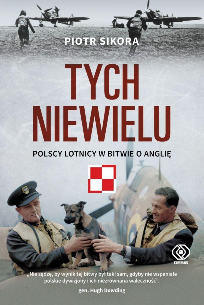 Artykuł stanowi fragment książki Piotra Sikory pod tytułem Tych niewielu. Polscy lotnicy w bitwie o Anglię (Dom Wydawniczy Rebis 2020).