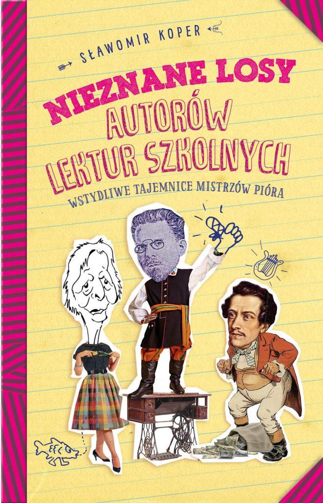 Artykuł stanowi fragment książki Sławomira Kopra pt.  Nieznane losy autorów lektur szkolnych Wstydliwe tajemnice mistrzów pióra (Wydawnictwo Fronda 2020).