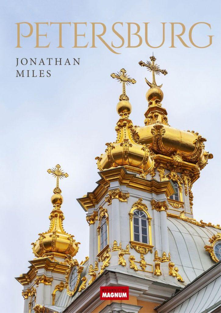 Artykuł stanowi fragment książki Jonathana Milesa pt. Petersburg (Magnum 2020).