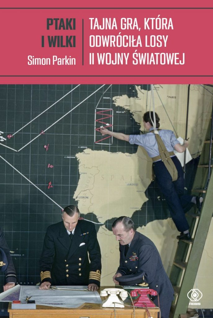 Artykuł stanowi fragment książki Simon Parkin pt. Ptaki i wilki. Tajna gra, która odwróciła losy II wojny światowej (Rebis 2021).