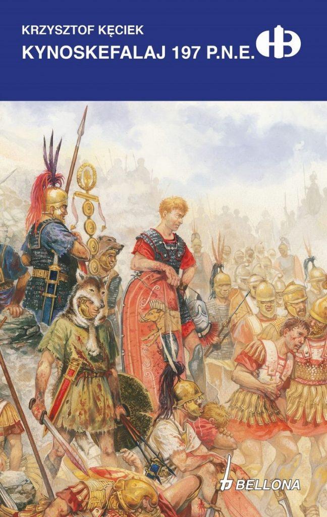 Powyższy tekst stanowi fragment książki Krzysztofa Kęcieka pt. Kynoskefalaj 197 p.n.e. Jej nowa, limitowana edycja ukazała się nakładem wydawnictwa Bellona w 2021 roku.