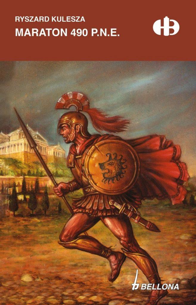 Artykuł stanowi fragment książki Ryszarda Kuleszy pt. Maraton 490 p.n.e. Jej limitowana edycja ukazała się właśnie nakładem wydawnictwa Bellona.