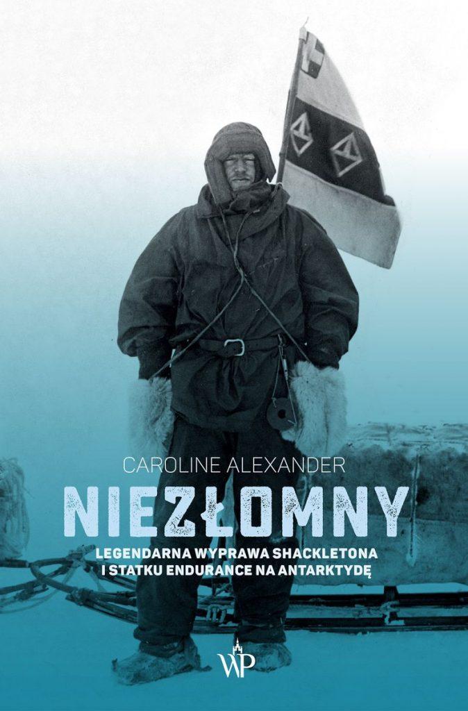 Artykuł stanowi fragment książki Caroline Alexander pt. Niezłomny. Legendarna wyprawa Shackletona i statku Endurance na Antarktydę (Wydawnictwo Poznańskie 2021).