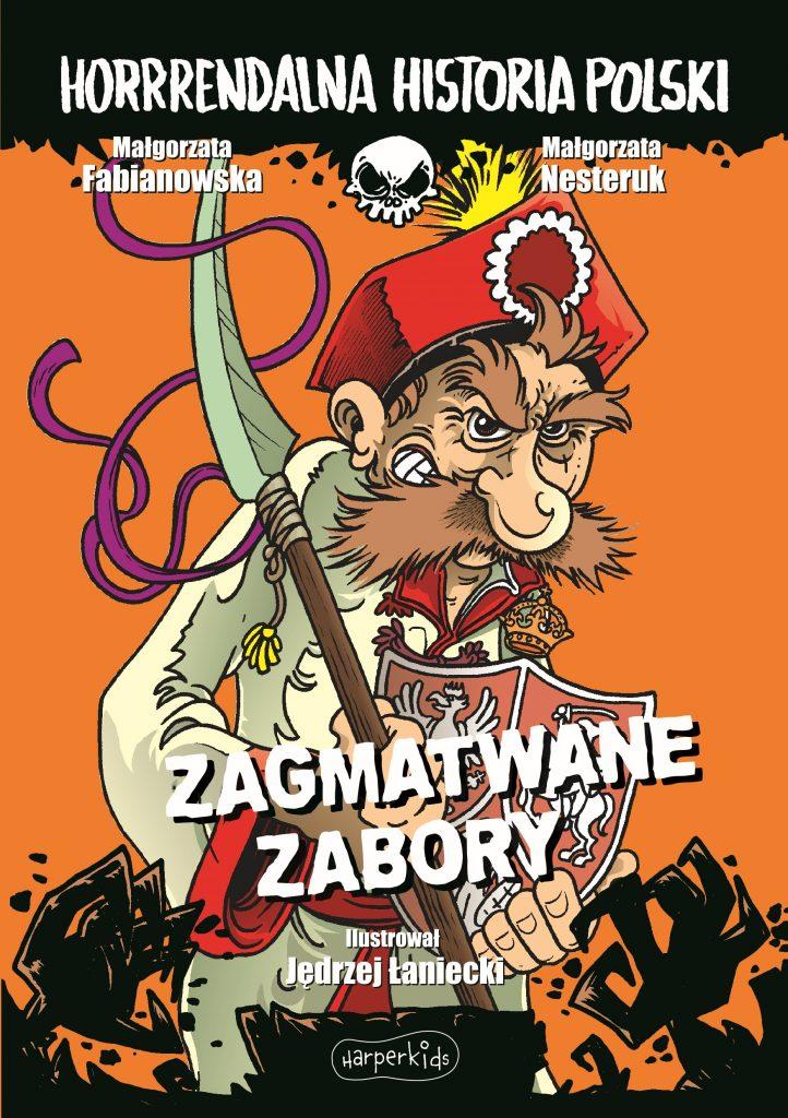 Książka Małgorzaty Fabianowskiej i Małgorzaty Nesteruk Zagmatwane zabory to najlepsza nauczycielka życia.