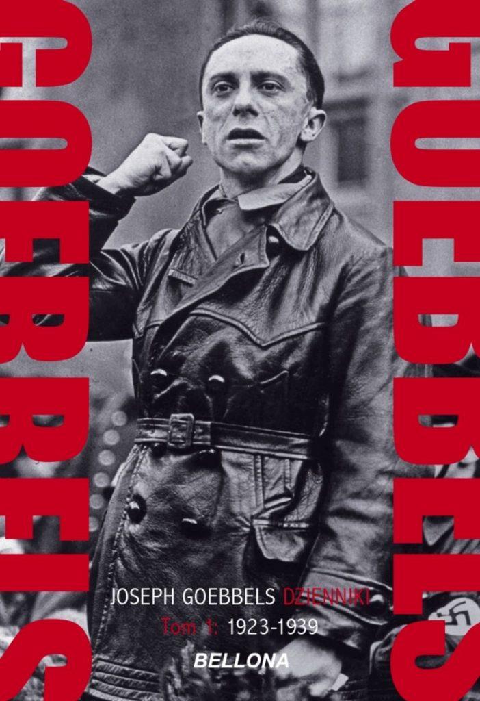 Artykuł stanowi fragment wstępu profesora Eugeniusza Cezarego Króla do publikacji Goebbels. Dzienniki. Tom 1: 1923-1939 (Bellona 2021).