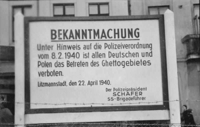 Tablica informująca o utworzeniu Litzmannstadt Ghetto (Bundesarchiv/Schilf/CC-BY-SA 3.0).
