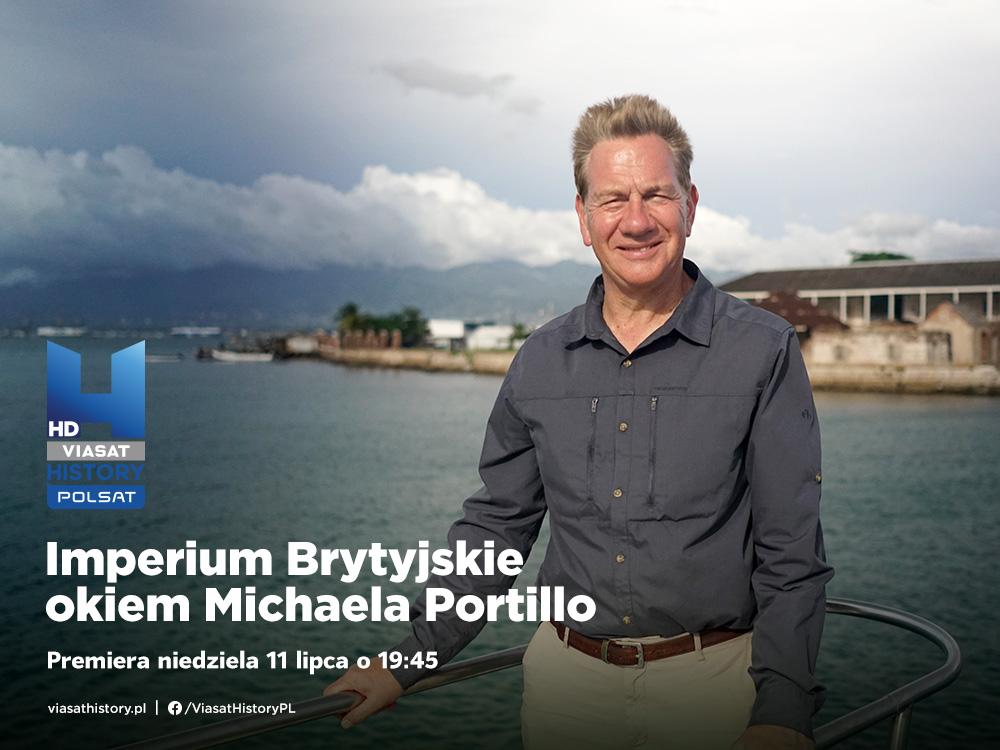 """Inspiracją do opublikowania tego artykułu stał się program dokumentalny pt. """"Imperium Brytyjskie okiem Michaela Portillo"""", którego premiera odbędzie się w niedzielę 11 lipca o 19:45 na kanale Polsat Viasat History."""