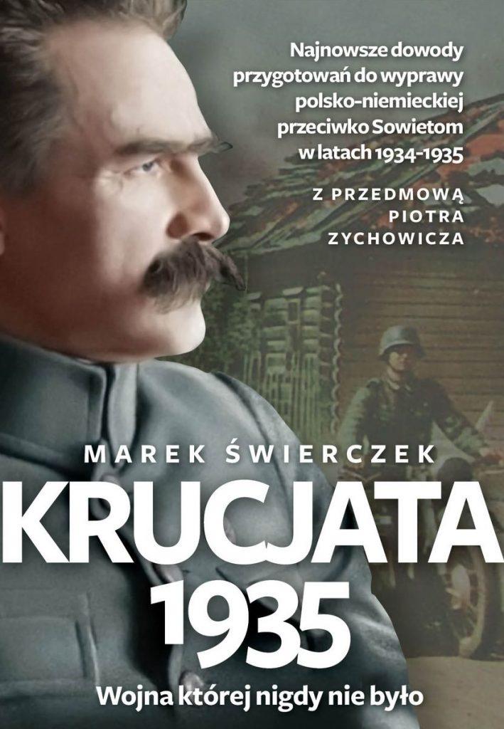 Artykuł stanowi fragment książki Marka Świerczka pt. Krucjata 1935. Wojna której nigdy nie było (Wydawnictwo Fronda 2021).