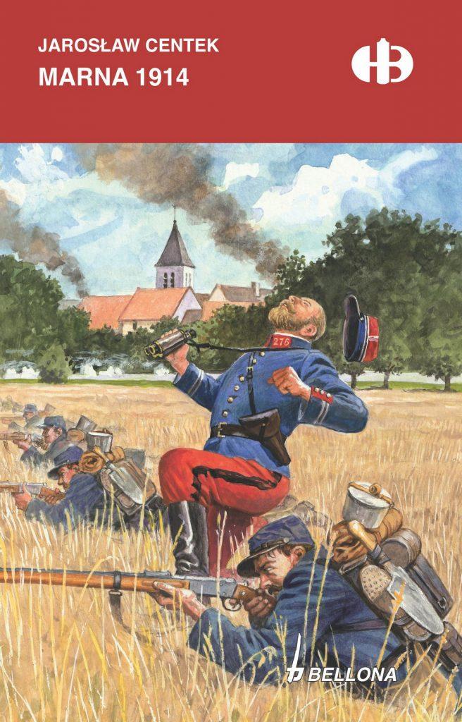 Artykuł stanowi fragment książki Jarosława Centka pt. Marna 1914 (Bellona 2021).